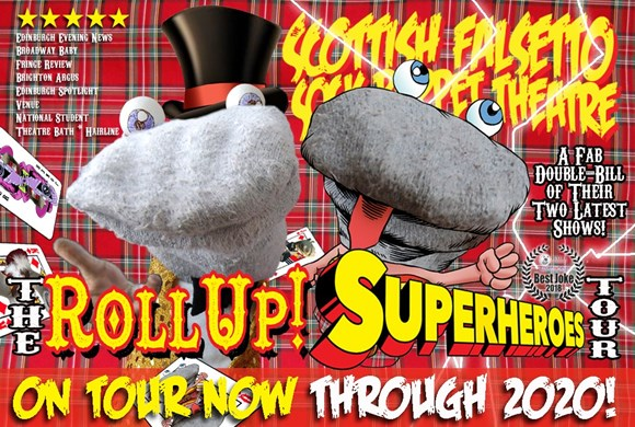 Scottish Falsetto Sock Puppet Theatre – Roll Up & Superheroes