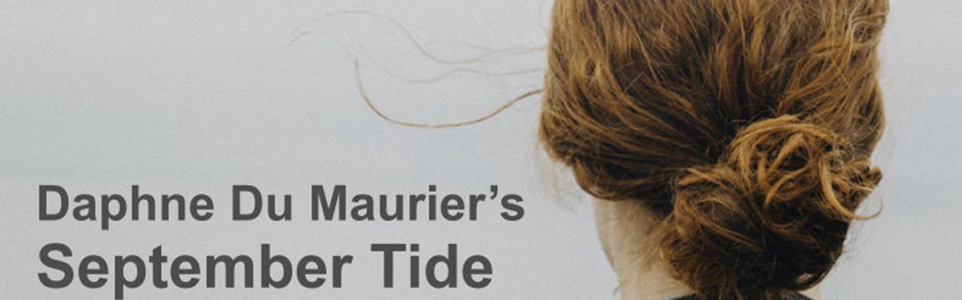 Intimate Theatre: September Tide (13F)