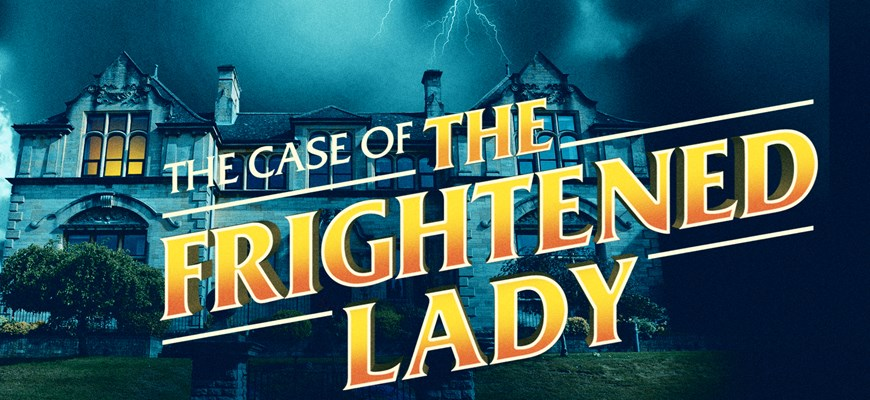 JOHN PARTRIDGE LEADS THE BRAND NEW CAST OF  EDGAR WALLACE's THE CASE OF THE FRIGHTENED LADY